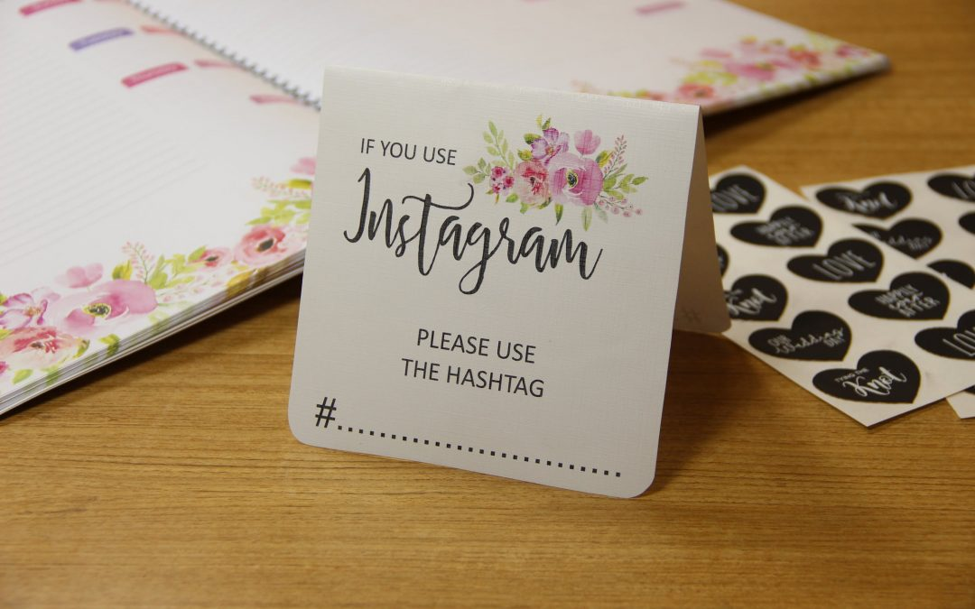 The Wedding Hashtag: Why Do You Need One and How to Choose One